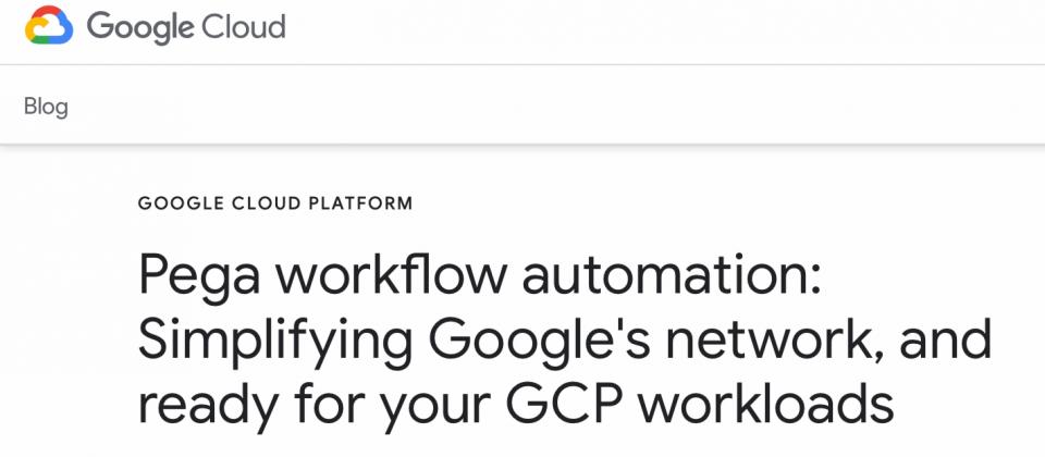 Google找來RPA軟體商Pega聯手,開始提供RPA機器人流程自動化服務