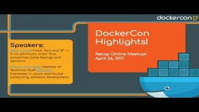 Embedded thumbnail for Docker Online Meetup: DockerCon 2017 Highlights Recap!