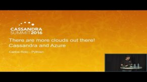 Embedded thumbnail for There are More Clouds! Azure and Cassandra (Carlos Rolo, Pythian) | C* Summit 2016