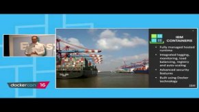 Embedded thumbnail for Production Ready Containers from IBM and Docker by IBM - Ecosystem Track