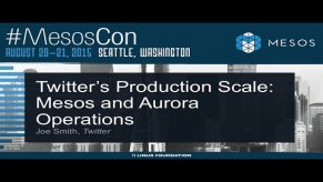 Embedded thumbnail for Twitter's Production Scale: Mesos and Aurora Operations