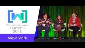 Embedded thumbnail for Women Techmakers New York Summit 2016: Women Creating Opportunities in Tech