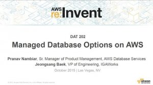 Embedded thumbnail for AWS re:Invent 2015 | (DAT202) Managed Database Options on AWS
