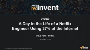Embedded thumbnail for AWS re:Invent 2015 | (DVO203) A Day in the Life of a Netflix Engineer