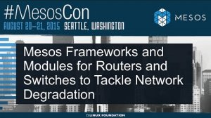 Embedded thumbnail for QoSon-Mesos Frameworks To Handle Network Degradation