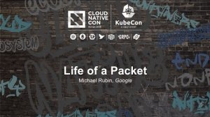 Embedded thumbnail for Life of a Packet [I] - Michael Rubin, Google