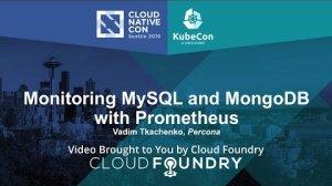 Embedded thumbnail for Monitoring MySQL and MongoDB with Prometheus by Vadim Tkachenko, Percona
