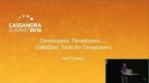 Embedded thumbnail for DataStax | DataStax Tools for Developers (Alex Popescu) | Cassandra Summit 2016
