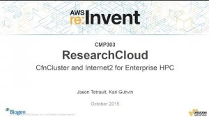Embedded thumbnail for AWS re:Invent 2015   (CMP303) ResearchCloud: CfnCluster and Internet2 for Enterprise HPC