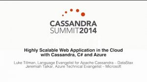 Embedded thumbnail for Microsoft: Highly Scalable Web Application in the Cloud with Cassandra, C# and Azure