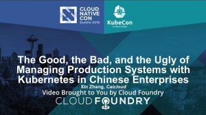 Embedded thumbnail for The Good, the Bad, and the Ugly of Managing Production Systems with Kubernetes