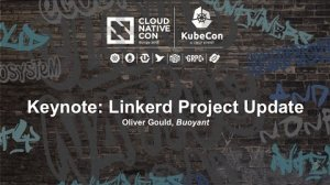 Embedded thumbnail for Keynote: Linkerd Project Update - Oliver Gould, Buoyant