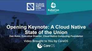 Embedded thumbnail for Opening Keynote: A Cloud Native State of the Union by Dan Kohn