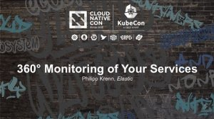 Embedded thumbnail for 360° Monitoring of Your Services [I] - Philipp Krenn, Elastic