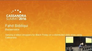 Embedded thumbnail for 1 Billion Black Friday Shoppers on Distributed Data (Fahd Siddiqui, Bazaarvoice) | C* Summit 2016