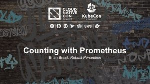 Embedded thumbnail for Counting with Prometheus [I] - Brian Brazil, Robust Perception