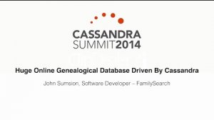 Embedded thumbnail for FamilySearch: Huge Online Genealogical Database Driven by Cassandra