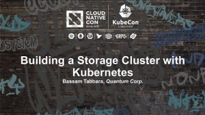 Embedded thumbnail for Building a Storage Cluster with Kubernetes [I] - Bassam Tabbara, Quantum Corp.