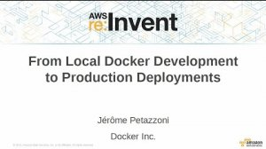 Embedded thumbnail for AWS re:Invent 2015 | (DVO317) From Local Docker Development to Production Deployments