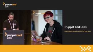 Embedded thumbnail for Puppet and UCS: Policy-Based Management All The Way Down – Chris Barker, Puppet & David Soper