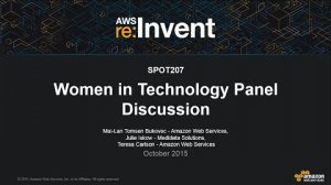 Embedded thumbnail for AWS re:Invent 2015 | (SPOT207) Women in Technology Panel Discussion