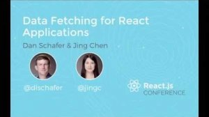 Embedded thumbnail for Data fetching for React applications at Facebook