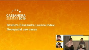 Embedded thumbnail for Stratio's C* Lucene index: Geospatial (A. de la Peña, Stratio & J. Nappee, Nephila) | C* Summit 2016