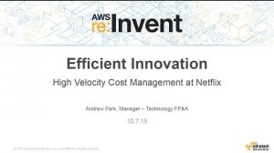 Embedded thumbnail for AWS re:Invent 2015 | (ISM309) Efficient Innovation: High-Velocity Cost Management at Netflix