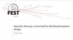 Embedded thumbnail for Keynote: Runway: a new tool for distributed systems design, Diego Ongaro