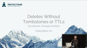 Embedded thumbnail for Deletes Without Tombstones or TTLs (Eric Stevens, ProtectWise) | Cassandra Summit 2016