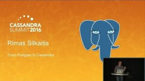 Embedded thumbnail for From Postgres to Cassandra (Rimas Silkaitis, Heroku) | C* Summit 2016