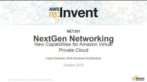 Embedded thumbnail for AWS re:Invent 2015 | (NET301) New Capabilities for Amazon Virtual Private Cloud