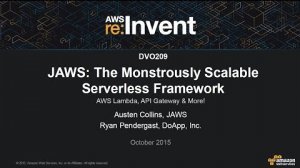 Embedded thumbnail for AWS re:Invent 2015 | (DVO209) JAWS: The Monstrously Scalable Serverless Framework