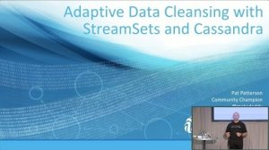 Embedded thumbnail for Adaptive Data Cleansing with StreamSets and Cassandra (Pat Patterson, StreamSets) | C* Summit 2016