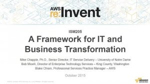 Embedded thumbnail for AWS re:Invent 2015 | (ISM205) A Framework for IT and Business Transformation