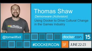 Embedded thumbnail for Using Docker to drive cultural change in the games industry