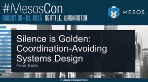 Embedded thumbnail for Keynote: Silence is Golden: Coordination-Avoiding Systems Design