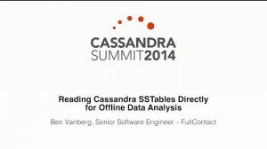 Embedded thumbnail for FullContact: Reading Cassandra SSTables Directly for Offline Data Analysis