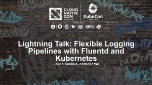 Embedded thumbnail for Lightning Talk: Flexible Logging Pipelines with Fluentd and Kubernetes - Jakob Karalus, codecentric