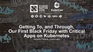 Embedded thumbnail for Getting To, and Through, Our First Black Friday with Critical Apps [I] - Arnaldo Pereira