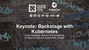 Embedded thumbnail for Keynote: Backstage with Kubernetes - Chen Goldberg, Google
