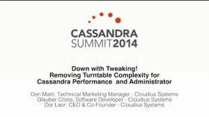 Embedded thumbnail for Cloudius Systems: Down with Tweaking! Removing Tunable Complexity for Cassandra Performance