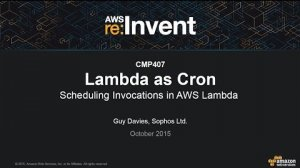 Embedded thumbnail for AWS re:Invent 2015   (CMP407) Lambda as Cron: Scheduling Invocations in AWS Lambda