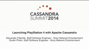 Embedded thumbnail for Sony Network Entertainment: Launching PlayStation 4 with Apache Cassandra