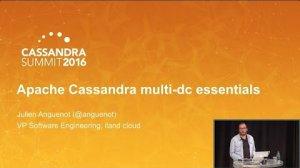 Embedded thumbnail for Apache Cassandra Multi-DC Essentials (Julien Anguenot, iLand Internet Solutions) | C* Summit 2016