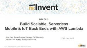 Embedded thumbnail for AWS re:Invent 2015 | (MBL302) MBL302: Building Scalable, Serverless Mobile and IoT Back Ends