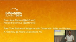 Embedded thumbnail for Real Time Business Intelligence w Kafka, Hadoop (A. Klimova, D. Rond, Allianz D. AG) C* Summit 2016