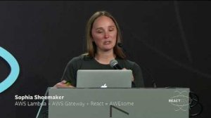 Embedded thumbnail for Sophia Shoemaker - AWS Lambda + AWS Gateway + React = AWEsome - React Conf 2017