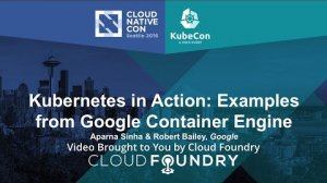 Embedded thumbnail for Kubernetes in Action: Examples from Google Container Engine by Aparna Sinha & Robert Bailey, Google