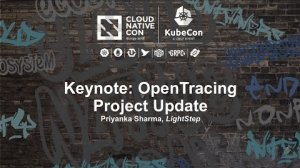Embedded thumbnail for Keynote: OpenTracing Project Update - Priyanka Sharma, LightStep